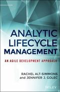 Agile by Design : A Project Manager's Guide to Analytic Lifecycle Management