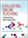 Evaluating Online Teaching : Adapting and Employing Best Practices