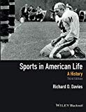 Sports in American Life: A History, 3rd Edition