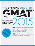 The Official Guide for GMAT Quantitative Review 2015 with Online Question Bank and Exclusive...