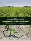 Legumes under Environmental Stress : Yield, Improvement and Adaptations