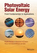 Photovoltaic Solar Energy : From Fundamentals to Applications