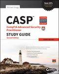 Casp : CompTIA Advanced Security Practitioner Study Guide (Exam CAS-002)