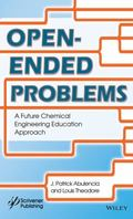 Open-ended Problems: Expanding the scope of the Chemical Engineering Curriculum
