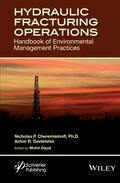 Fracking Operations : Best Industry Practices for Environmental Management