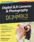 Digital SLR Cameras and Photography for Dummies, 5th Edition