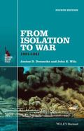 From Isolation to War : 1931-1941