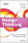 PDMA Essentials : Design and Design Thinking