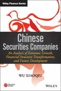 Chinese Securities Companies: An Analysis of Economic Growth, Financial Structure Transforma...