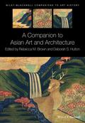 Companion to Asian Art and Architecture