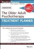 The Older Adult Psychotherapy Treatment Planner, with DSM-5 Updates, 2nd Edition (PracticePl...
