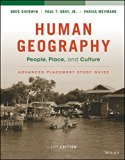 Human Geography: People, Place, and Culture, 11e Advanced Placement Edition (High School) St...