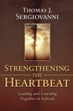 Strengthening the Heartbeat: Leading and Learning Together in Schools (Jossey-Bass Education)