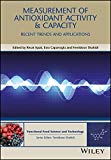 Measurement of Antioxidant Activity and Capacity: Recent Trends and Applications (Hui: Food ...