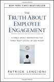 The Truth About Employee Engagement: A Fable About Addressing the Three Root Causes of Job M...