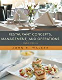 Restaurant Concepts, Management and Operations, Eighth Edition