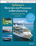 DeGarmo's Materials and Processes in Manufacturing, 13e Enhanced eText with Abridged Print C...