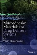 Mucoadhesive Drug Delivery Systems