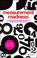 Measurement Madness : Avoiding Performance Management Pitfalls