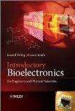 Introduction to Bioelectronics: For Engineers and Physical Scientists