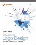 Smashing Logo Design: Creating Brand Identities (Smashing Magazine Book Series)