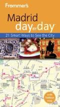 Frommer's Madrid Day by Day