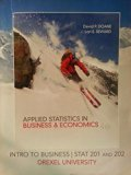 Applied Statistics in Business & Economics 4e - Drexel STAT 201 and 202