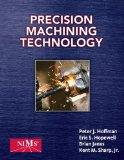 Bundle: Precision Machining Technology + Precision Machining Techonology Workbook and Projec...