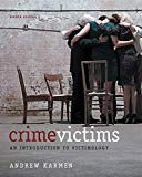 Crime Victims: An Introduction to Victimology by Karmen 8th Edition (Paperback) Textbook Only