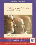 Archetypes of Wisdom: An Introduction to Philosophy - Instructor's Edition