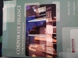 Corporate Finance: Linking Theory to What Companies Do (2011 Custom Edition with Thomson One...