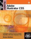 Bundle: Exploring Adobe Illustrator CS5 + Media Arts & Design CourseMate with eBook Printed ...