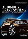 Bundle: Today's Technician: Automotive Brake Systems, Classroom and Shop Manual, 5th +  DATO...