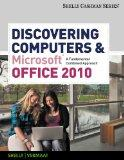 Bundle: Discovering Computers and Microsoft Office 2010: A Fundamental Combined Approach + C...