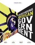 Bundle: Understanding American Government, 13th + Political Science CourseMate with eBook Pr...