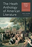 The Heath Anthology of American Literature: Beginnings to 1800, Volume A
