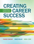 Creating Career Success: A Flexible Plan for the World of Work (Explore Our New Career Succe...