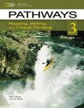 Pathways 3: Reading, Writing, and Critical Thinking (Pathways: Reading, Writing, & Critical ...