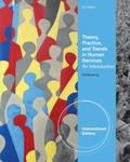Theory, Practice, and Trends in Human Services: An Introduction. Edward S. Neukrug