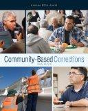 Bundle: Community-Based Corrections, 9th + Careers in Criminal Justice Printed Access Card