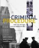 Bundle: Criminal Procedure for the Criminal Justice Professional, 11th + Careers in Criminal...