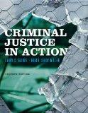 Bundle: Criminal Justice in Action, 7th + Criminal Justice CourseMate with eBook Printed Acc...