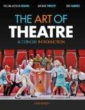 Bundle: The Art of Theatre: A Concise Introduction, 3rd + Theatre CourseMate with eBook Prin...