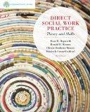 Bundle: Brooks/Cole Empowerment Series: Direct Social Work Practice, 9th + Practice Behavior...