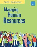 Bundle: Managing Human Resources, 16th + ApliaTM, 1 term Printed Access Card