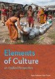 Bundle: Elements of Culture: An Applied Perspective + Sociology CourseMate with eBook Printe...