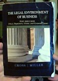The Legal Environment of Business: Text and Cases - Ethical, Regulatory, Global, and Corpora...