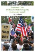 Shadowed Lives: Undocumented Immigrants in American Society (Case Studies in Cultural Anthro...