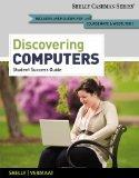 Discovering Computers, Introductory: Your Interactive Guide to the Digital World, 2013 Editi...