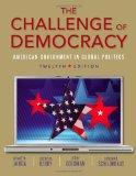 The Challenge of Democracy (with Aplia Printed Access Card) (American and Texas Government)